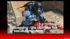[Op-Ed] Teabagging : The ultimate flex or sexual harrasment?
