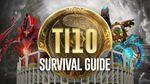 TI10 survival guide