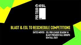 ESL & BLAST Schedule announcement