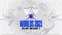 worlds 2021 play-in stage day 1
