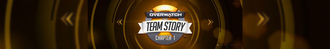 Overwatch Team Story - Chapter 2