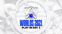 worlds 2021 play-in stage day 2